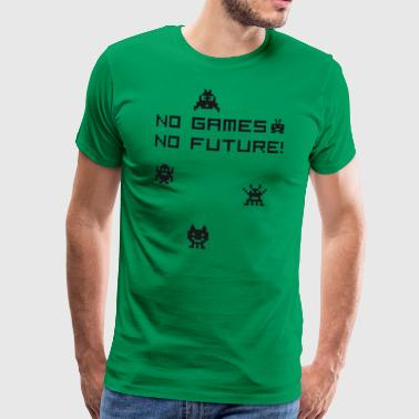 No games no future Nerd 8bit pc geek tetris Play l - Men's Premium T-Shirt