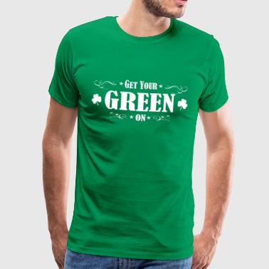 ST Patricks Day IRISH GREEN ON - Herre premium T-shirt
