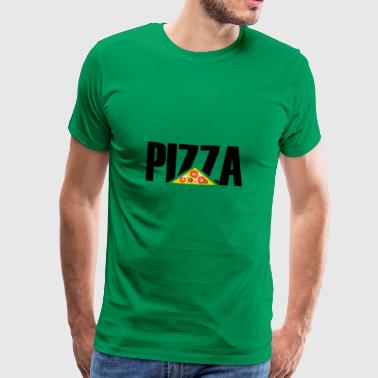 Pizza - Pizza - Pizza - Men's Premium T-Shirt