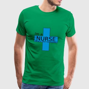 Nurse Superpower - Men's Premium T-Shirt