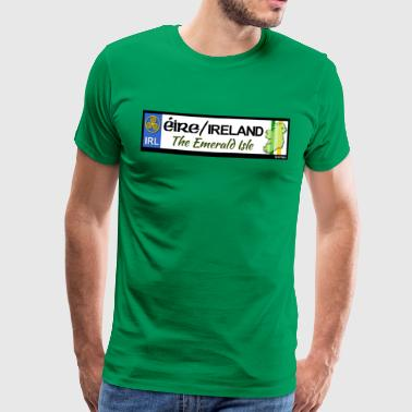EIRE IRELAND IRL, The Emerald Isle, licence tag EU - Men's Premium T-Shirt