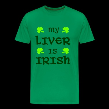 My liver is Irish - Men's Premium T-Shirt