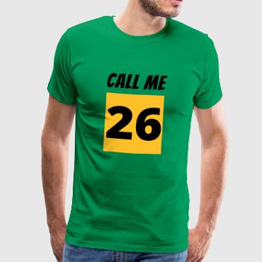 Call Me 26 - Men's Premium T-Shirt