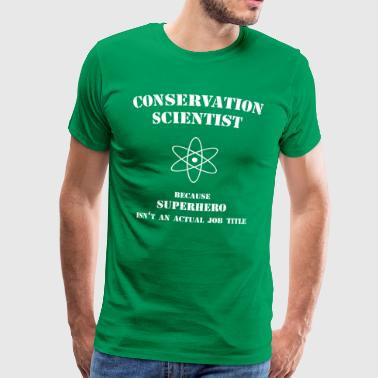 Conservation Scientist - Männer Premium T-Shirt