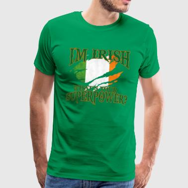 Irland! Irish! St. Patricks Day! - Männer Premium T-Shirt