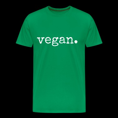 Vegan. Gifts for Vegans. Save the animals. - Men's Premium T-Shirt