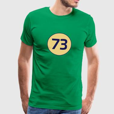 73 the best number Big Bang Number Theory Theory - Men's Premium T-Shirt