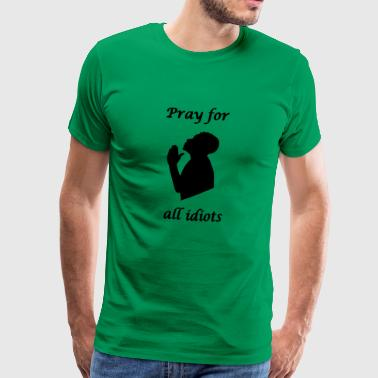 Pray for - Men's Premium T-Shirt