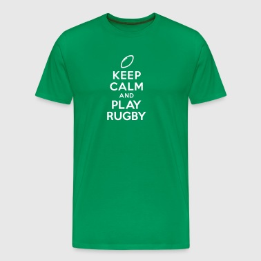 Keep calm and play Rugby - T-shirt Premium Homme