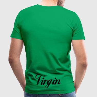 Virgin virgin - Men's Premium T-Shirt