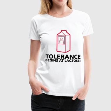 Tolerance begins with lactose! - Women's Premium T-Shirt