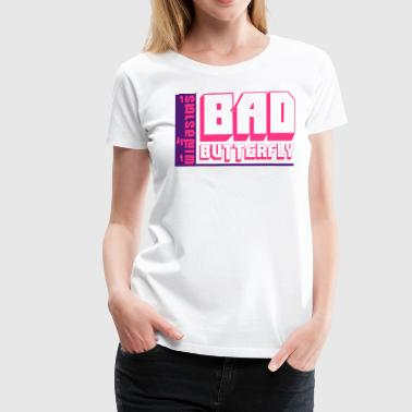 Fuck Thailand BAD BUTTERFLY - Women's Premium T-Shirt