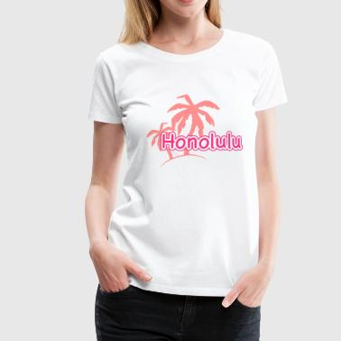 Honolulu Hawaii vacation palm beach 1c - Women's Premium T-Shirt