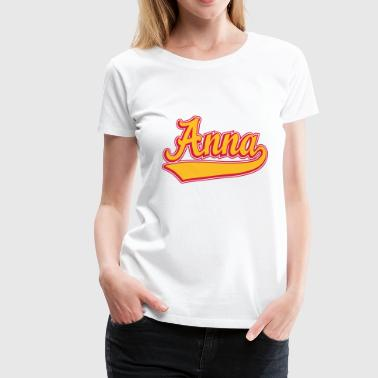 Anna - Name as a sport swash.  - Women's Premium T-Shirt