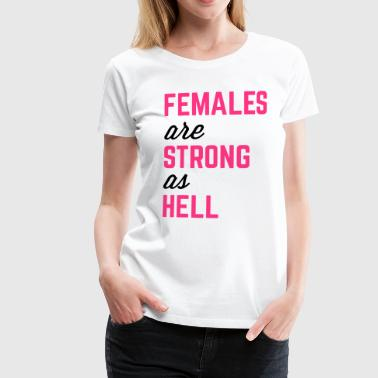Females Strong Gym Quote Womens Premium T Shirt