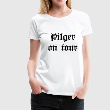 Pilger on Tour - Frauen Premium T-Shirt