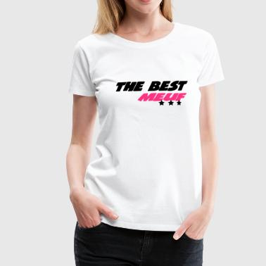 The best meuf - T-shirt Premium Femme