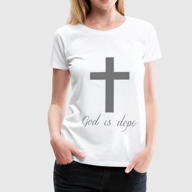 God is  - Premium-T-shirt dam