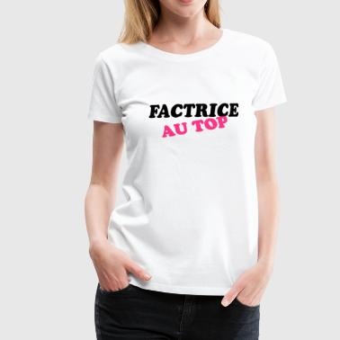Factrice au top - T-shirt Premium Femme