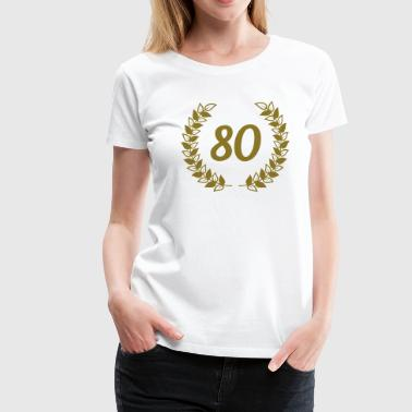 80th birthday 80 års fødselsdag - Dame premium T-shirt