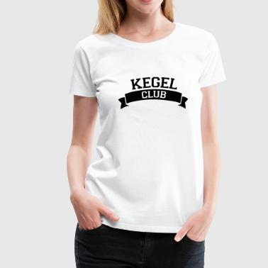 Kegel Club - Frauen Premium T-Shirt