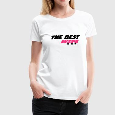 The best wife - Premium-T-shirt dam