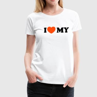 Erotic Slogan i, love, to, hate, my, loves, hate, pain, heart, friend, friend, romantically, love, erotism, sex, hearts, in love, wedding, marries, pair, marriage, affair, faithful, saying, text, slogan, ny, new, york  - Women's Premium T-Shirt