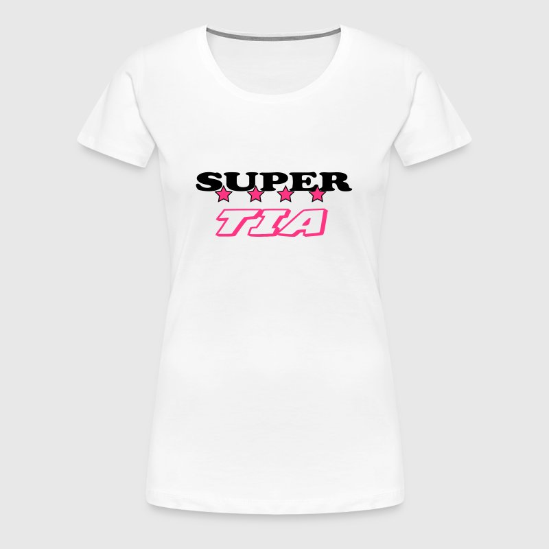 Super tia - Women's Premium T-Shirt