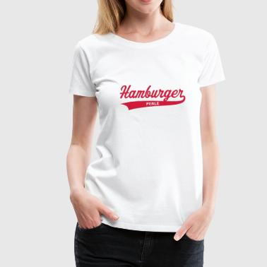 Hamburger Perle - Frauen Premium T-Shirt