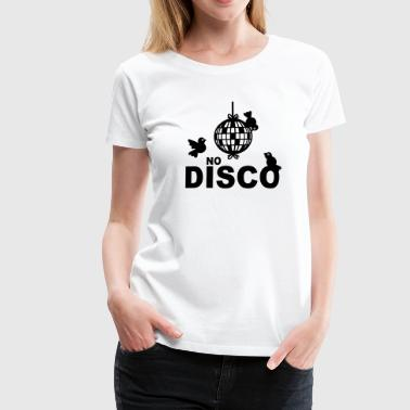 No Disco - Premium-T-shirt dam