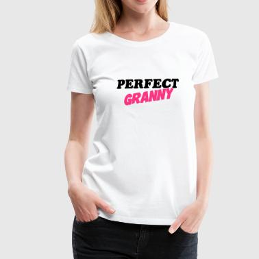 Perfect granny - Premium T-skjorte for kvinner