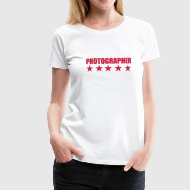 Photographer - Vrouwen Premium T-shirt