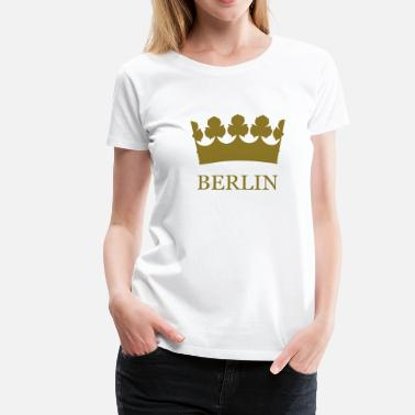Berlin Krone Girlieshirt Berlin krone simple © by kally ART®  - Frauen Premium T-Shirt