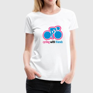 cycling - Frauen Premium T-Shirt