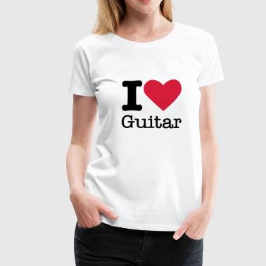 I Love Guitar - Women's Premium T-Shirt