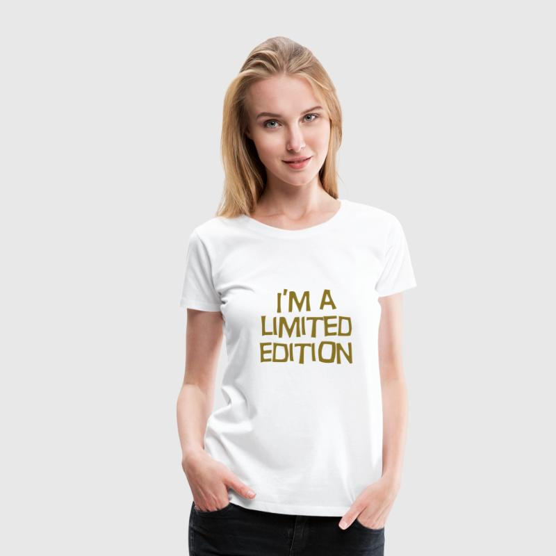 Limited Edition / Quote / Funny / Humor / Citation - Dame premium T-shirt
