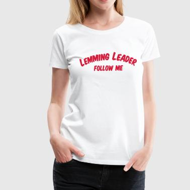 lemming_leader - Frauen Premium T-Shirt