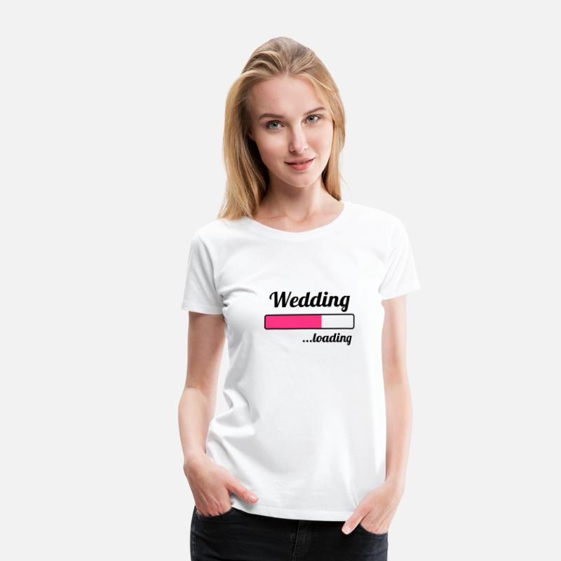 Wedding T-Shirts - Wedding ...loading - Women's Premium T-Shirt white