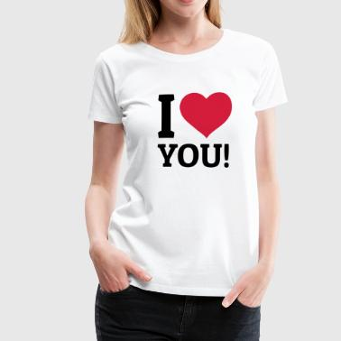 I love you je t'aime - T-shirt Premium Femme