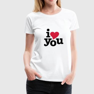 i love you - i heart you - Frauen Premium T-Shirt