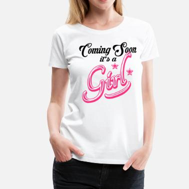Baby Shower Coming Soon - It's A Girl - Women's Premium T-Shirt