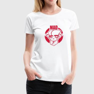 Mad - Women's Premium T-Shirt