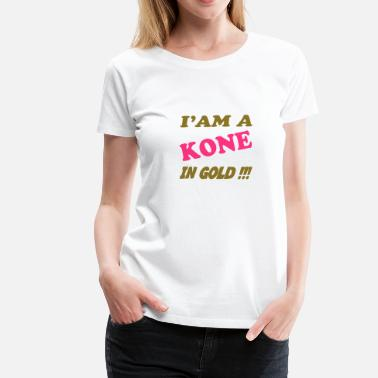Koning I'am a kone in gold !!! - Women's Premium T-Shirt