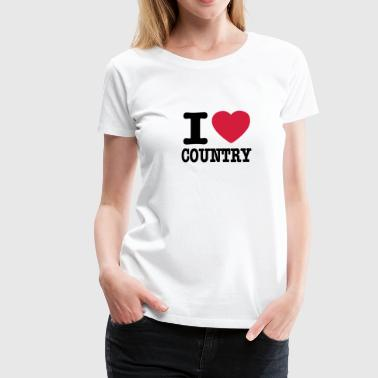 i love country / i heart country - Dame premium T-shirt