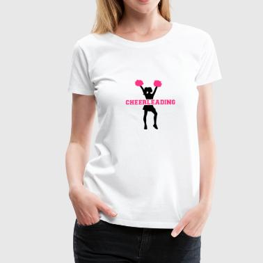 Cheerleading - Frauen Premium T-Shirt