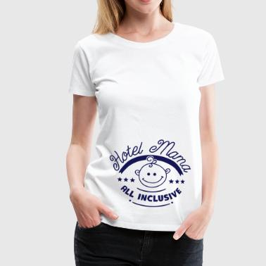 Hotel Mama – All Inclusive - Frauen Premium T-Shirt