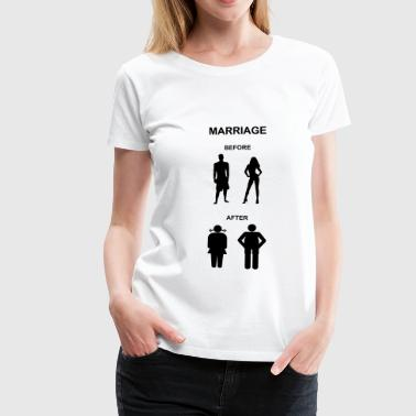 Marriage before / after - Vrouwen Premium T-shirt