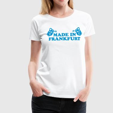 Made in Frankfurt - Hessen - Bembel - Frauen Premium T-Shirt