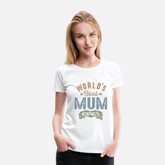 Mother's Day T-Shirts - Best Mum - Women's Premium T-Shirt white