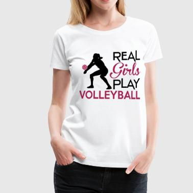 Volleybal Real girls play Volleyball - Vrouwen Premium T-shirt